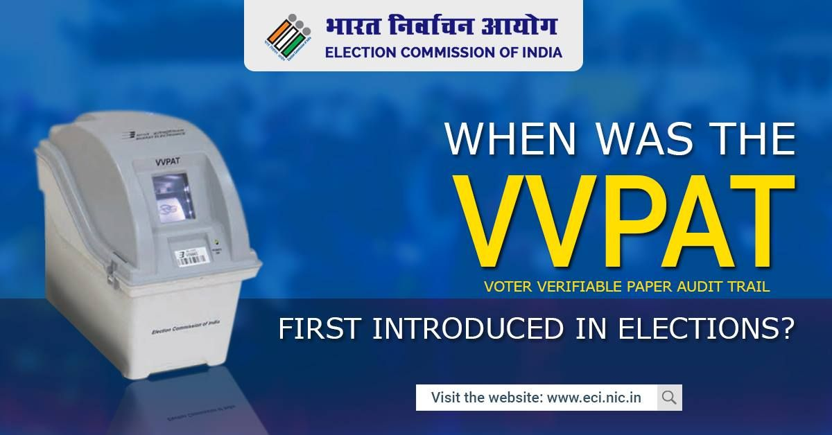 When was the VVPAT first introduced in elections?
